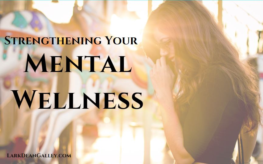 Strengthening Your Mental Wellness